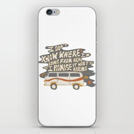I don't know where I'm going iPhone Skin
