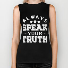 """Always Speak Your Truth"" tee design. Will make a nice gift for your friends and family! Grab it now Biker Tank"