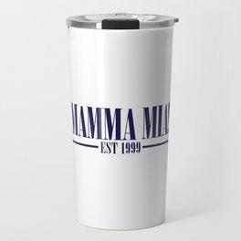 MAMMA MIA Travel Mug