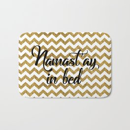 Namast'ay in bed Bath Mat
