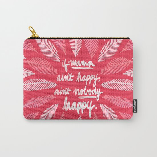 If Mama Ain't Happy – Pink Carry-All Pouch
