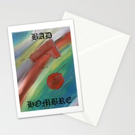 Bad Hombre 2 Stationery Cards