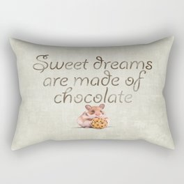Sweet dreams are made of chocolate Rectangular Pillow