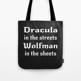 Dracula in the Streets Tote Bag