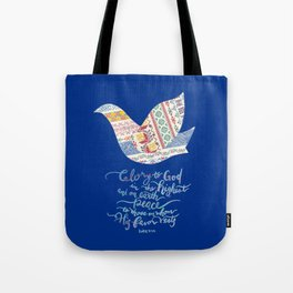Glory to God -Luke 2:14 Tote Bag