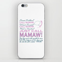 Just call MAMAW! iPhone Skin