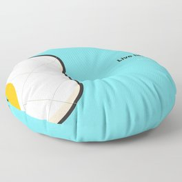 live life to the fullest Floor Pillow
