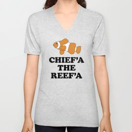 Chief'a the Reef'a Unisex V-Neck