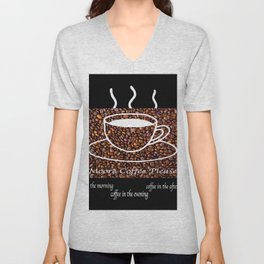 MORE COFFEE PLEASE Unisex V-Neck