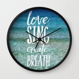 love sing create breath Wall Clock