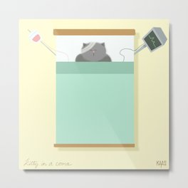 kitty in a coma Metal Print
