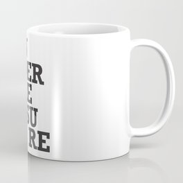 Under pressure Coffee Mug
