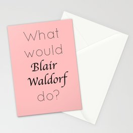 Gossip Girl: What would Blair Waldorf do? - tvshow Stationery Cards