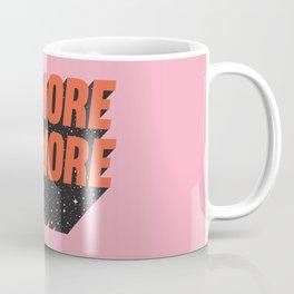 More Amore Coffee Mug