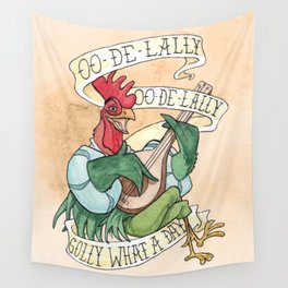 Alan-A-Dale Rooster : OO-De-Lally Golly What A Day Tattoo Watercolor Painting Wall Tapestry