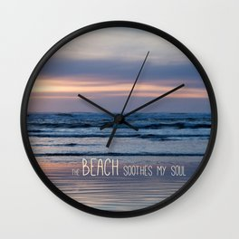 Beach Glow Soothes Soul Wall Clock