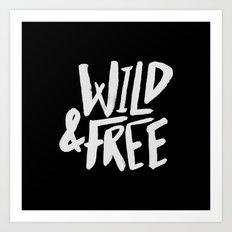 Wild and Free II Art Print