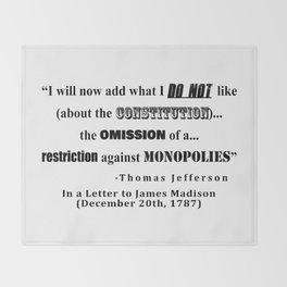 Restriction on Monopolies Thomas Jefferson Quote Throw Blanket