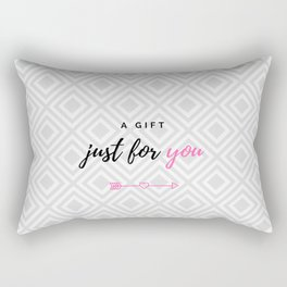 A gift for you (pink version for her) Rectangular Pillow
