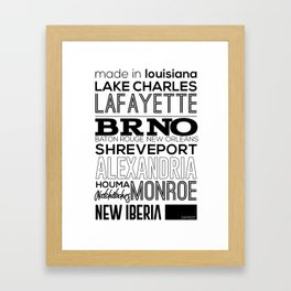 Made In Louisiana Framed Art Print
