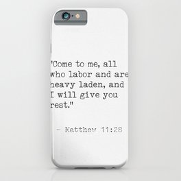 Matthew 11:28 iPhone Case
