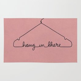 Hang In There. Rug