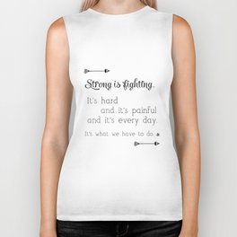 Strong Is Fighting Biker Tank