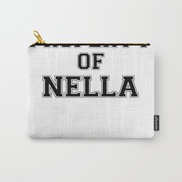 Property of NELLA Carry-All Pouch