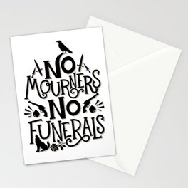 No Mourners Dregs Quote Stationery Cards