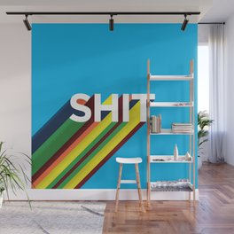 SHIT Wall Mural