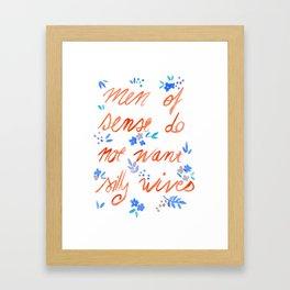 Men of sense do not want silly wives - Orange & Blue Palette Framed Art Print