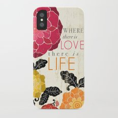 Where there is Love there is Life iPhone X Slim Case