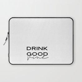 DRINK GOOD VINE, Vine Font,But First Vine,Drink Sign,Alcohol Sign,Bar Decor,Vine Bar Decor,Watercolo Laptop Sleeve