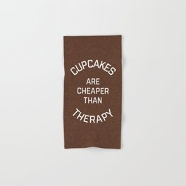 Cupcakes Cheaper Therapy Funny Quote Hand & Bath Towel