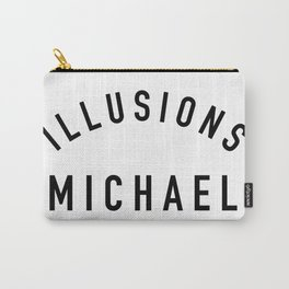 Illusions Michael - Arrested Development Carry-All Pouch