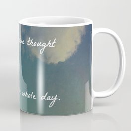 One Small Positive Thought in the Morning Coffee Mug