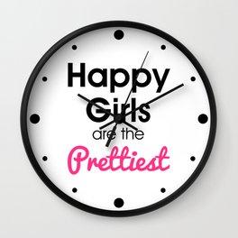 Happy Girls Prettiest Quote Wall Clock