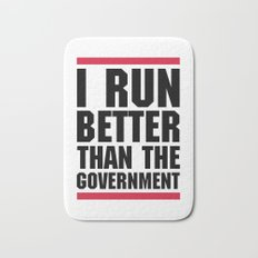 Run Better Than Government Funny Gym Quote Bath Mat