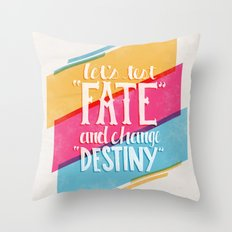 Let's Test Fate Throw Pillow