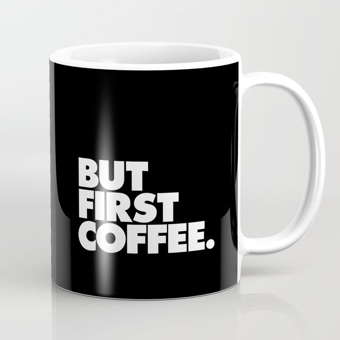 But First Coffee Typography Poster Black and White Office Decor Wake Up Espresso Bedroom Posters Coffee Mug