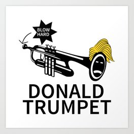 Donald Trump Trumpet Art Print