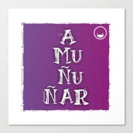 """""""Amuñuñar"""" Canvas Print"""