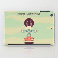 nirvana iPad Cases featuring pyjama is my nirvana by freshinkstain