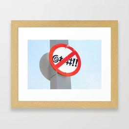 No Cursing Sign Framed Art Print