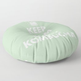 Keep Calm and Drink Kombucha Floor Pillow