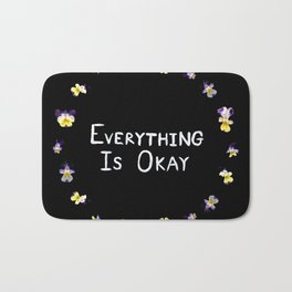 Everything Is Okay Bath Mat