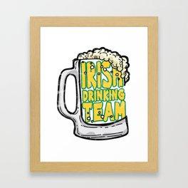 ST.PATRICK'S DAY-Irish Drinking Team T Shirt Framed Art Print