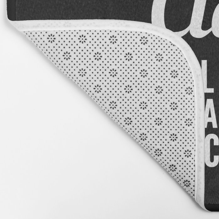 I'M AN INTELLIGENT, CLASSY, WELL EDUCATED WOMAN WHO SAYS FUCK A LOT (Black & White) Bath Mat