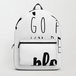 Please Go away I'm Reading – Quote Backpack