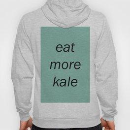 eat more kale Hoody